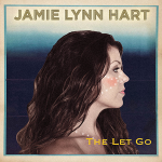 Jamie-Lynn Hart - The Let Go